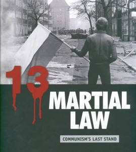 Martial Law. Communism's Last Stand