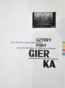 Cztery pory Gierka. Polska 1970-1980 w zdjęciach z Agencji FORUM.  Edward Gierek and the Four Seasons. Poland 1970-1980 captured on FORUM Agency photographs.